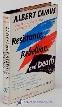 Resistance, Rebellion, and Death (Modern Library #339.1) by CAMUS, Albert - [c.1967]