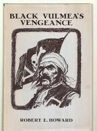 Black Vulmea's Vengeance & Other Tales of Pirates [Signed by the Publisher  Donald Grant. ]