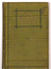 THE GILDED MAN: A ROMANCE OF THE ANDES