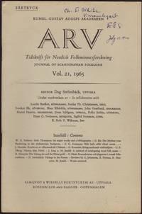 image of ARV; Tidskrift fšr Nordisk Folkminnesforskning: Journal of Scandinavian Folklore. Vol. 21, 1965: Bitit hefir nidit rikari menn...by Einar Ol. Sveinsson (Reykjavik)...Bo Almqvist.