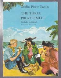 image of Griffin Pirate Stories : The Three Pirates Meet  : Book No.6 in Series