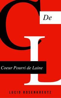 Coeur pourri de laine by Lucio Rosenkreutz - 08/31/2017