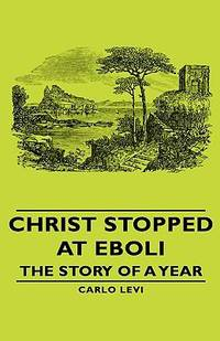 image of Christ Stopped at Eboli - The Story of a Year