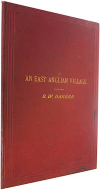 An East Anglian Village or Epochs in the History of Chippenham (Cambs.)