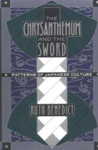 The Chrysanthemum and the Sword: Patterns of Japanese Culture by Ruth Benedict - 1989-09-06 - from Books Express and Biblio.co.uk