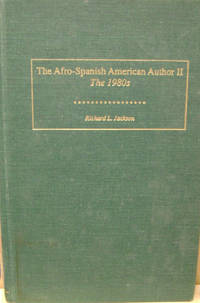 The Afro-Spanish American Author II:  The 1980s: An Annotated Bibliography  of Recent Criticism