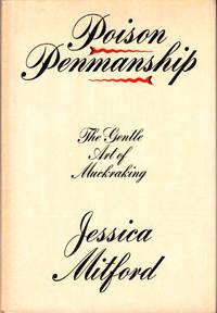 Poison Penmanship: the Gentle Art of Muckraking