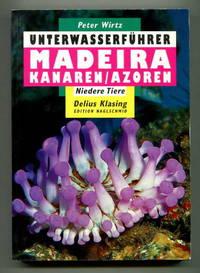 Unterwasserfuhrer: Madeira Kanaren/Azoren Niedere Tiere