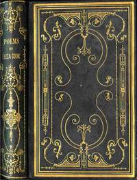 The Poetical Works of Eliza Cook. New Edition, Containing Her Recent  Productions