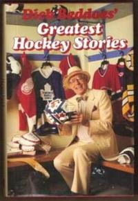 Dick Beddoes' Greatest Hockey Stories