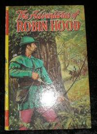 The Adventures of Robin Hood by Major Charles Gilson - Reprint - 1969 - from Yare Books and Biblio.com