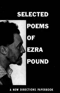 Selected Poems of Ezra Pound New Directions Paperbook