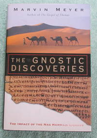 The Gnostic Discoveries - The Impact of the Nag Hammadi LibraryThe Gnostic Discoveries - The Impact of the Nag Hammadi LibraryThe Gnostic Discoveries - The Impact of the Nag Hammadi Library