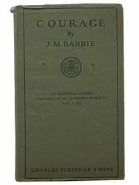 image of Courage (The Rectorial Address Delivered at St. Andrews University, May 3, 1922)