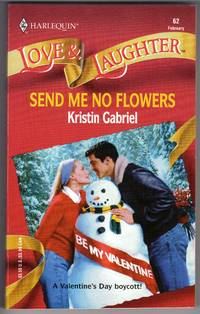 Send Me No Flowers (Harlequin Love & Laughter, No 62)