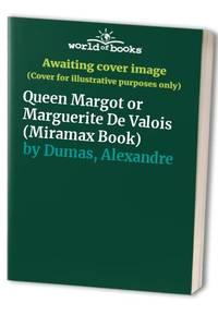 image of Queen Margot or Marguerite De Valois (Miramax Book)
