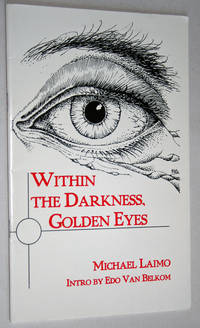 Within the Darkness, Golden Eyes