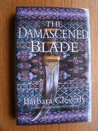 The Damascened Blade by  Barbara Cleverly - First edition first printing - 2003 - from Scene of the Crime Books, IOBA (SKU: biblio4235)