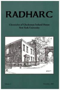 Radharc: The Chronicles of Glucksman Ireland House at New York University (Volume 2, November 2001) by  Robert et al Scally - Paperback - 2001 - from Diatrope Books and Biblio.com
