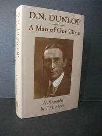D.N. Dunlop A Man of Our Time