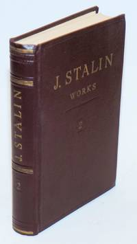 J. V. Stalin, Works; Volume 2, 1907-1913