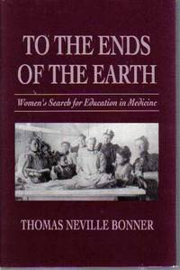 To The Ends Of The Earth Women 39 S Search For Education In