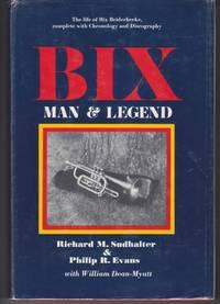Bix  Man & Legend