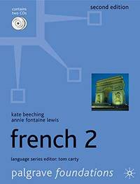 Foundations French 2 (Palgrave Foundation Series Languages) by K. Beeching