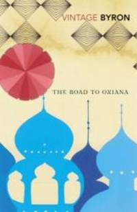 image of The Road To Oxiana