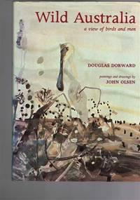 Wild Australia: A View of Birds and Men