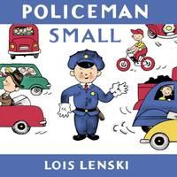 image of Policeman Small (Mr. Small Books) (Lois Lenski Books)