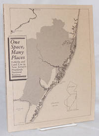 image of One space, many places: folklife and land use in New Jersey's Pinelands National Reserve