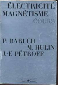 Électricité - Magnétisme.  Cours