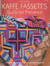 image of Kaffe Fassett's Quilts en Provence [Milner Craft Series] Patchwork & Quilting Book No. 12