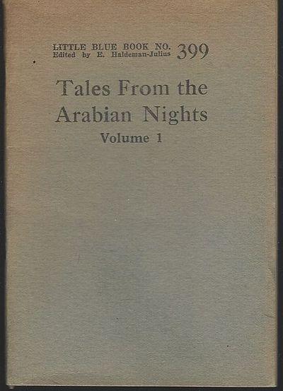 TALES FROM THE ARABIAN NIGHTS, VOL. I, Haldeman-Julius, E. editor