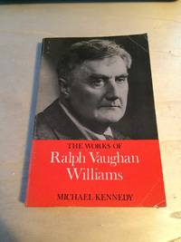 image of The Works of Ralph Vaughan Williams