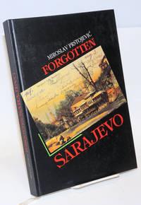 Forgotten Sarajevo