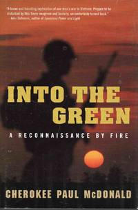 Into the Green a Reconnaissance By Fire