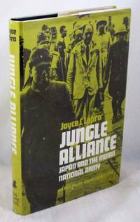 Jungle Alliance: Japan and the Indian National Army