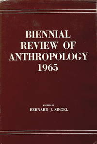 Biennial Review of Anthropology 1965
