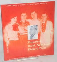 image of Frankfurt, Basel, New York: Richard Plant