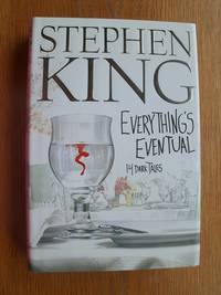 Everything's Eventual by  Stephen King - First edition first printing - 2002 - from Scene of the Crime Books, IOBA (SKU: 17660)
