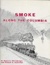 SMOKE ALONG THE COLUMBIA