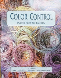 Color Control:  Dyeing Reed for Basketry