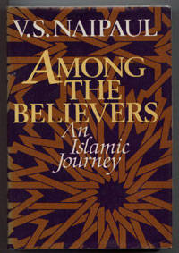 image of AMONG THE BELIEVERS  -  AN ISLAMIC JOURNEY