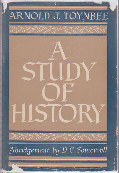 Arnold Toynbee's A Study of History: A New Discussion ...