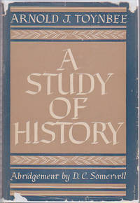 A Study of History : Abridgement By D. C. Somervell