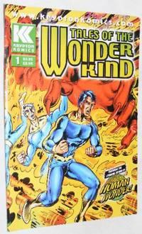 Tales of the Wonder Kind #1, Autumn 2004