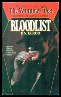 BLOODLIST - The Vampire Files by  P. N Elrod - Paperback - Third Printing - 1990 - from W. Fraser Sandercombe (SKU: 220096)