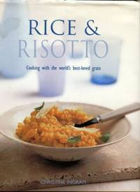 Rice & Risotto by  Christine Ingram - 1st Edition - 1999 - from Chris Hartmann, Bookseller and Biblio.com